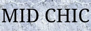 MID CHIC